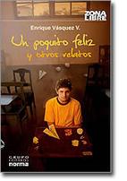 Un Poquito Feliz y Otros Relatos by Enrique…