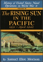 The Rising Sun in the Pacific: 1931-April…