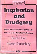 Inspiration and drudgery : notes on…