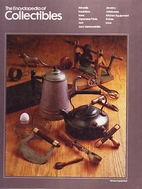 Encyclopedia of Collectibles - Inkwells to…