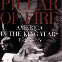 PILLAR OF FIRE AMERICA IN KING YEARS 1963-65 By Branch Taylor - Hardcover *VG+*