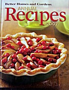 Better Homes and Gardens Annual Recipes 2007…