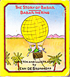 The Story of Babar / Babar The King by Jean…