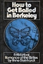 How to get balled in Berkeley : a historical…