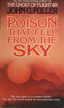 The Poison That Fell From the Sky by John G.…