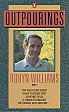 Outpourings by Robyn Williams