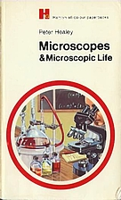 Microscopes and Microscopic Life (Bantam…