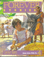 Jesus Lives with Us (Forever Stories, 4) by…