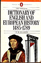 Dictionary of English and European History,…