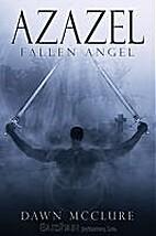 Azazel (Fallen Angels) by Dawn McClure