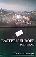 The geography of Eastern Europe (Eastern…