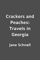 Crackers and Peaches: Travels in Georgia by…