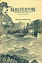 Galveston A Different Place by Virginia…