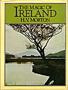 Magic of Ireland by H. V. Morton
