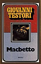 Macbetto by Giovanni Testori