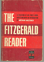 The Fitzgerald Reader by F. Scott Fitzgerald