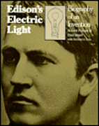 Edison's Electric Light: Biography of an…