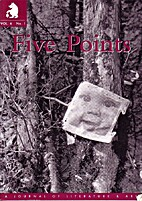 Five Points: a Journal of Literature and Art…