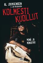 Kolmesti kuollut: minä ja Ministry by Al…