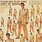 50,000,000 Elvis Fans Can't be Wrong: Elvis'…