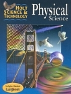 Holt Science & Technology: Physical…
