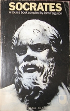 Socrates: A Source Book by John Ferguson