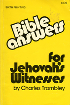 Bible answers for Jehovah's Witnesses by…