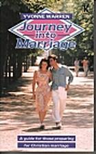 Journey into Marriage by Yvonne Warren