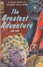 The greatest adventure by John Taine