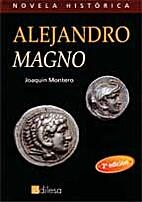 Alejandro Magno. Diarios de juventud. by…