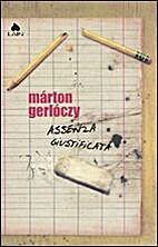 Assenza giustificata by Marton Gerloczy