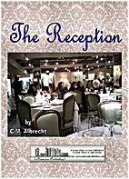 The Reception by C.M. Albrecht