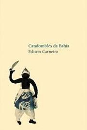 Candomblés da Bahia – tekijä: Edison…