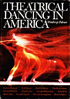 Theatrical Dancing in America by Winthrop…