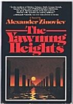 The Yawning Heights by Aleksandr Zinovyev
