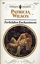 Forbidden Enchantment by Patricia Wilson
