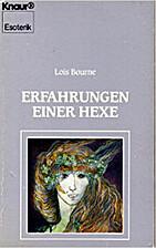 Erfahrungen Einer Hexe by Lois Bourne