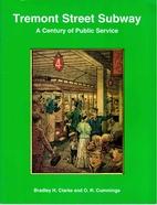 Tremont Street Subway: A Century of Public…