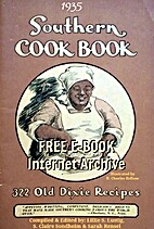 The Southern cook book of fine old recipes…