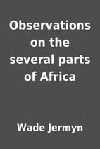 Observations on the several parts of Africa…