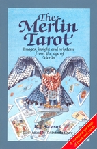 The Merlin Tarot/Book and Cards by R. J.…