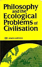 (editor). Philosophy and the ecological…