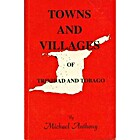 Towns and Villages of Trinidad and Tobago by…