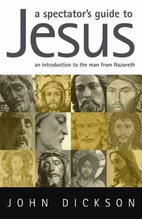 A Spectator's Guide to Jesus: An…