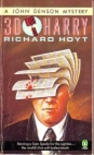 30 for a Harry by Richard Hoyt