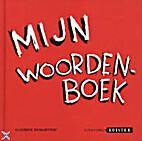 Mijn woordenboek by Claudine Desmarteau