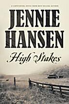 High Stakes by Jennie Hansen