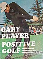 Positive Golf: Understanding and Applying…