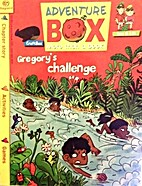 Gregory's Challenge (Adventure Box) by…