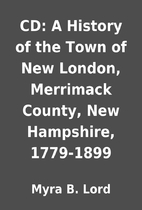 CD: A History of the Town of New London,…